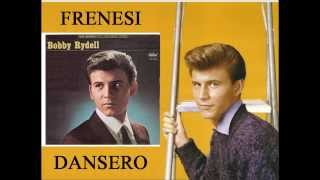 Bobby Rydell - Frenesi and Dansero