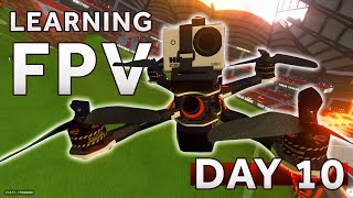 Learning how to fly a FPV Drone [Day 10] LIFTOFF SIMULATOR