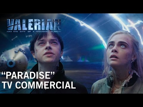 Valerian and the City of a Thousand Planets (TV Spot 'Paradise')