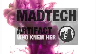 Artifact - Who Knew Her