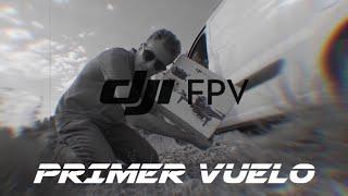 PRIMER VUELO DJI FPV