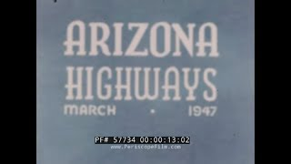 1947 TRIP TO SOUTHERN ARIZONA HOME MOVIE   TOMBSTONE  SAN XAVIER & TUMACACORI MISSIONS  57734