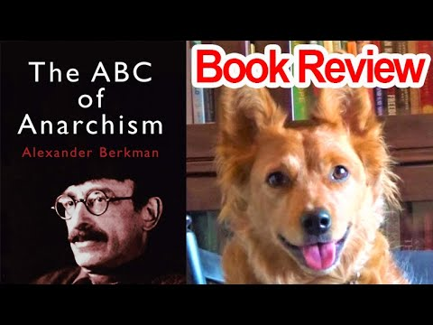 The ABC of Anarchism by Alexander Berkman - Review
