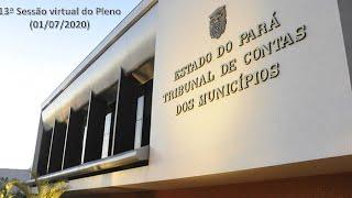 13a Sessão Virtual do Pleno do TCMPA em 01/07/2020