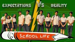 School Life - Expectation VS Reality | Pratishtha Sharma