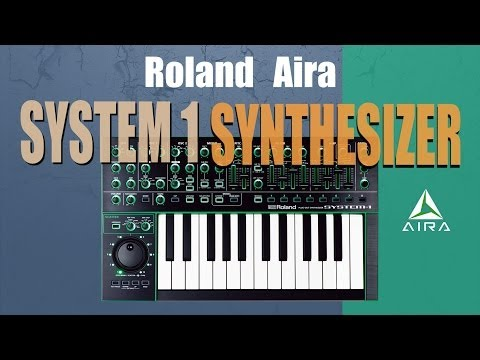 Roland Aira System 1 Synthesizer Demonstration and Review