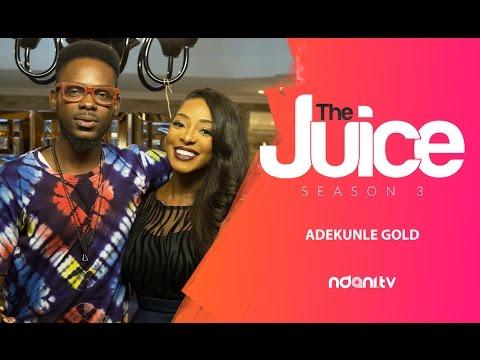 Adekunle Gold on The Juice with Dorcas Shola Fapson