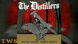 The Distillers - Man vs. Magnet [OFFICIAL AUDIO] + Download Audio