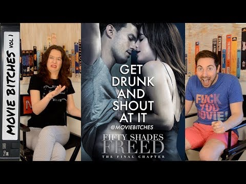 Fifty Shades Freed   Movie Review   MovieBitches Ep 182