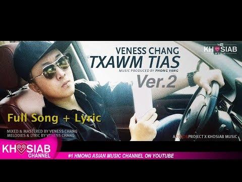 Veness Chang 'Txawm Tias' Ver 2 (Official Lyric Video) [Khosiab Music 2018]