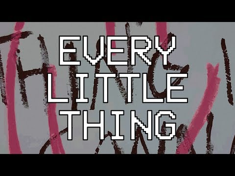 Every Little Thing - Gonna Be Alright