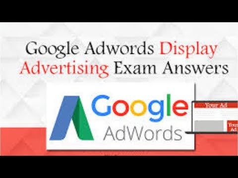 Google AdWords Display Advertising Exam Questions and answers 2019