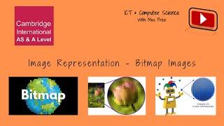 Image Representation  - Bitmap Images