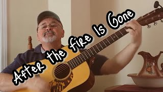 After the Fire Is Gone (Cover)