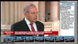 Menendez Discusses Steve Mnuchin Hearings on Bloomberg