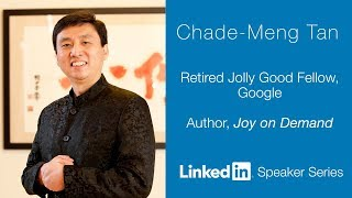 LinkedIn Speaker Series: Chade-Meng Tan
