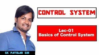 Lec 01 Basics of Control System
