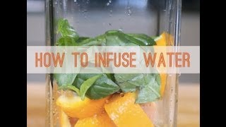 How To Make DIY Infused Water | Healthy Flavored Water With No Added Sugar For Grownups & Kids