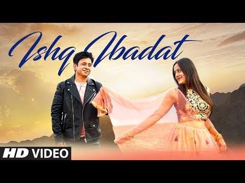Ishq Ibaadat Latest Video Song | Nikhil Ritesh | Feat. Mayuri Patil New Video Song 2019