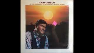 Don Gibson -- If You Ever Get To Houston(Look Me Down)