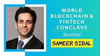Law and Regulations of Blockchain by Sameer Sibal @ World Blockchain Technology, Mumbai
