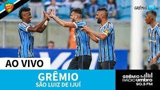 [AO VIVO] Grêmio X São Luiz-RS (Campeonato Gaúcho 2019) L GrêmioTV
