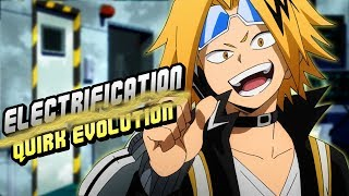 Denki Kaminari (Chargebolt) Electrification Quirk Evolution! - My Hero Academia