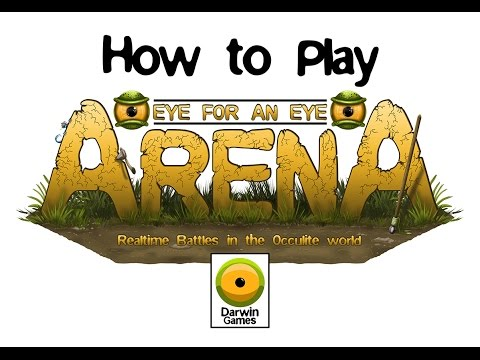 How to play 'Eye for an Eye: Arena'