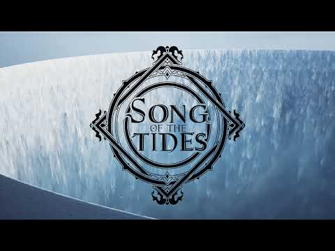 Song of the Tides Teaser de Song of the Tides
