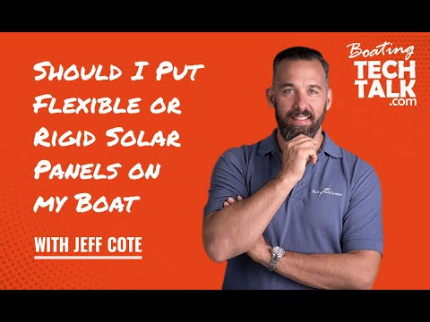 Ask PYS - Should I Put Flexible or Rigid Solar Panels on My Boat?