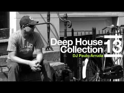 DJ Paulo Arruda – Deep House Collection 13