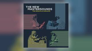 02 The New Mastersounds - Coming up Roses [ONE NOTE RECORDS]