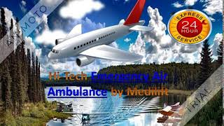 Avail of Low Fare Air Ambulance Services in Delhi by Medilift