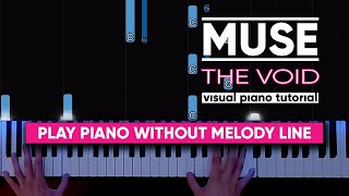 Muse   The Void Acoustic (Piano Tutorial  Cover)