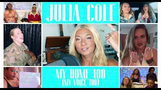 Julia Cole My Home Too (My Voice Too)