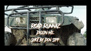 Road Runnaz - Diggin Me (Shot/Edited By Don Sipp)