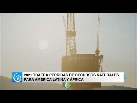 2021 traerá pérdidas de recursos naturales para América Latina y África