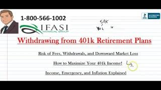 Withdrawing from 401k - Withdrawing from 401k Plans