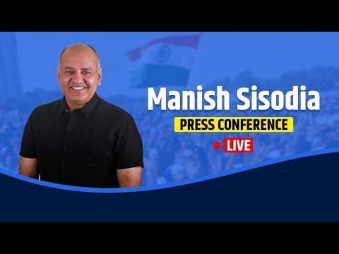 Dy CM Manish Sisodia briefs media on an Important Issue | LIVE