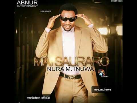 Nura M. Inuwa - Karuwar dare (Mai Sauraro album)
