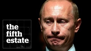 Vladimir Putin's Long Shadow - the fifth estate