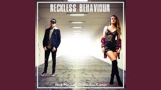 Reckless Behaviour