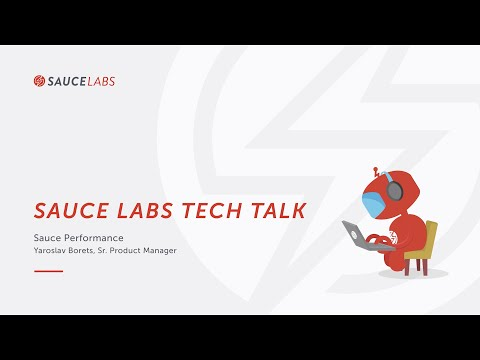 Tech Talk: Sauce Performance Related YouTube Video
