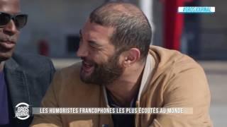 Le Gros Journal de Ramzy, Mamane et Michel Gohou : Les humoristes français les plus écoutés au monde