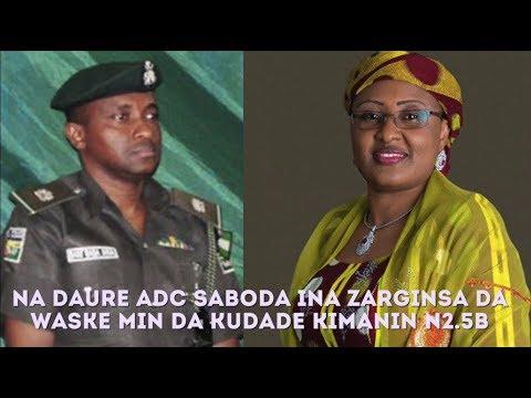 Aisha Buhari Ta Daure Mai Tsaronta Bisa Zargin Ya Sace Mata Kudi Naira Bilyan 2.5   HausaTop News