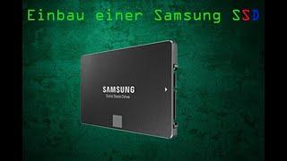 Einbau meiner Samsung SSD Festplatte