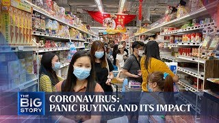 Coronavirus: Panic buying and its impact | THE BIG STORY | The Straits Times
