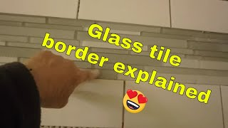 Glass Tile Border The Right Way.