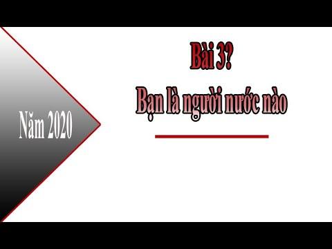 #08 học tiếng trung - Bài 3 Bạn là người nước nào ?