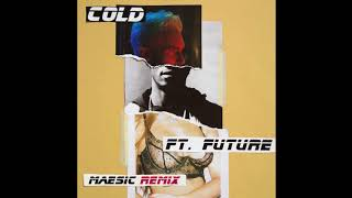Maroon 5 Ft  Future   Cold Maesic Remix